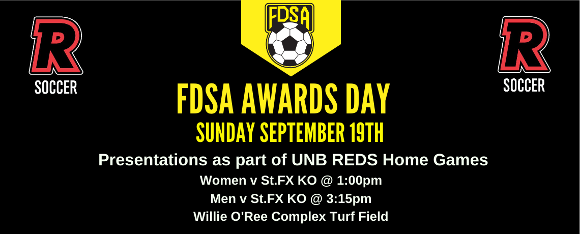FDSA Awards Handed out at UNB Reds Home Games Sun Sept 19th