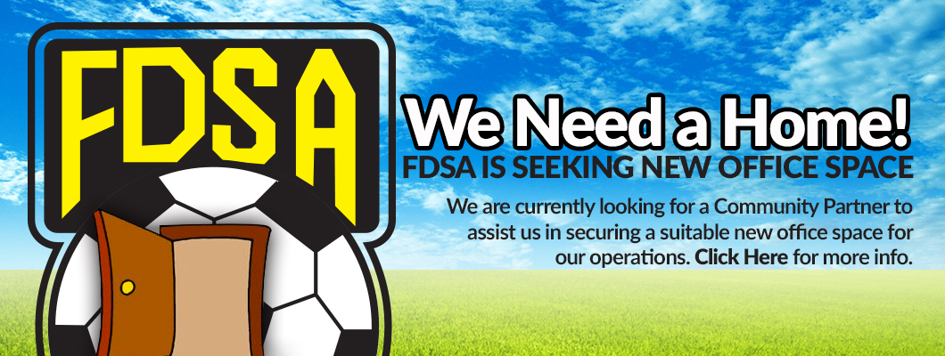 FDSA Is Looking for a New Home!